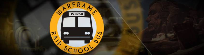 Warframe: Community Spotlight - The Raid School Bus