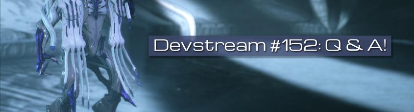 Devstream 152 Overview